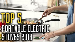TOP 5:  Best Portable Electric Stove Reviews 2018