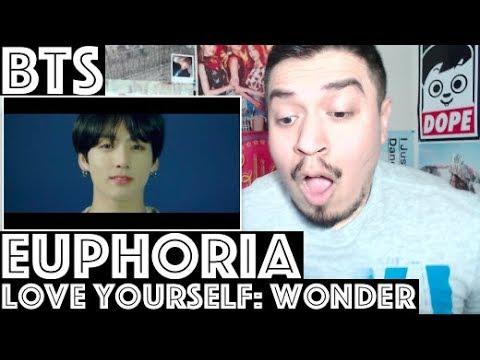 BTS Euphoria : Theme of LOVE YOURSELF 起 Wonder REACTION