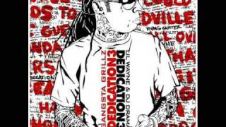 Lil Wayne - Dedication 3 - 18 - Got that gangsta