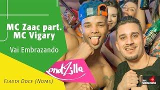 Mc Zaac Part. Mc Vigary Vai Embrazando - Flauta Doce Notas.mp3