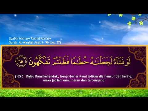 Surah Al Waaqi'ah Qari Syaikh Misyari Rasyid Al Afasy Indonesia