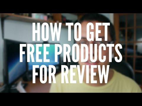 How to Get Free Products for Review (2014)