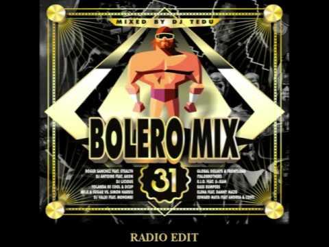 Bolero Mix 31   Radio Edit