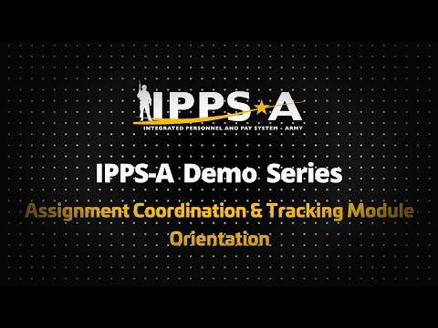 IPPS-A Demo Series: ACT Orientation Ep. 1