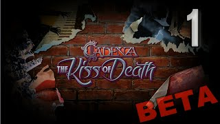 Cadenza 2: The Kiss Of Death [01] w/YourGibs - Beta Survey Demo - OPENING - Part 1