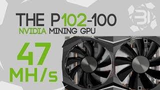The 47Mh/s+ P102-100 Crypto Mining GPU: BuriedONE