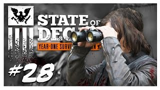 FINDING SURVIVORS | State of Decay Gameplay Part 28 - Year One Survival Edition Walkthrough