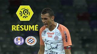 Toulouse FC - Montpellier Hérault SC (1-0)  - Résumé - (TFC - MHSC) / 2017-18