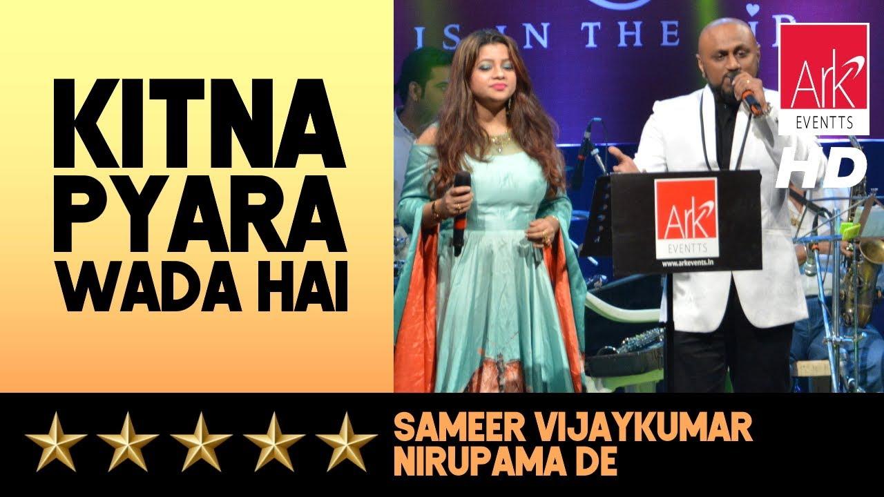 Kitna Pyara Wada Hai - Sameer Vijaykumar & Nirupama De - Tu Mile Dil Khile 2019