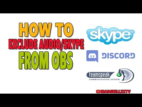 HOW TO EXCLUDE/MUTE (AUDIO | SKYPE | DISCORD) FROM STREAM