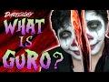 GURO: A Bloody Gore Fetish? | Darkology #11