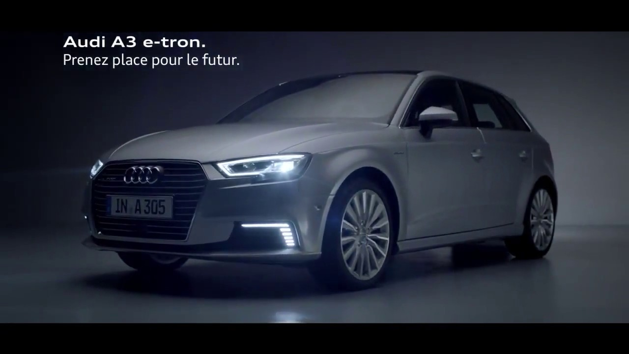 pub voiture audi a3 e tron prenez place pour le futur youtube. Black Bedroom Furniture Sets. Home Design Ideas