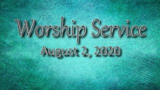 Aug 2, 2020 Worship Service, Cherryvale UMC