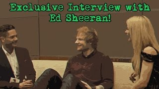 Exclusive Interview with Ed Sheeran