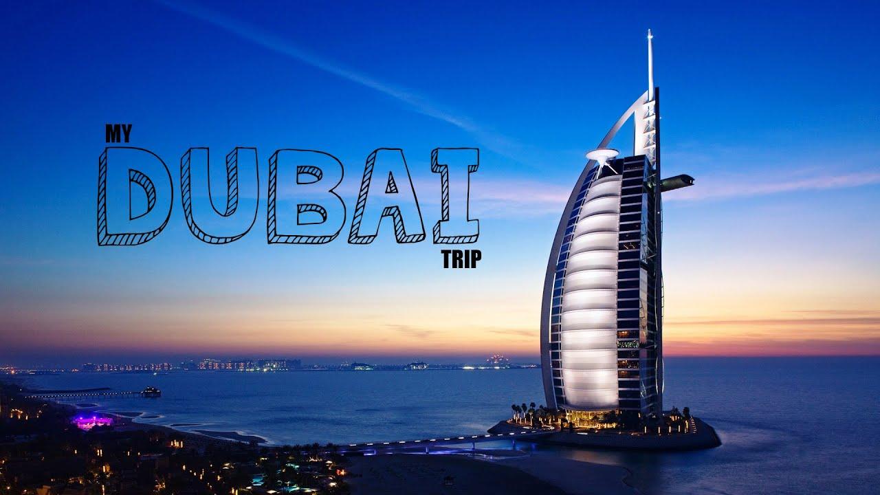 My Dubai Trip - YouTube