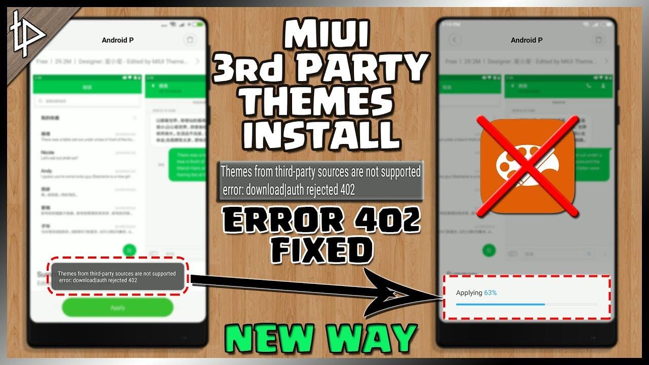 MIUI 9 5 - THIRD PARTY THEMES INSTALL - FIXED 402 ERROR - NO MI THEME  EDITOR APP NEEDED