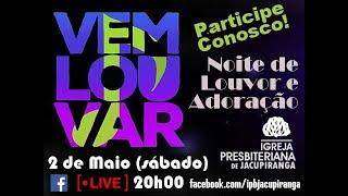 Noite Especial - Vem Louvar