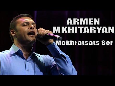 ARMEN MKHITARYAN - Mokhratsats Ser