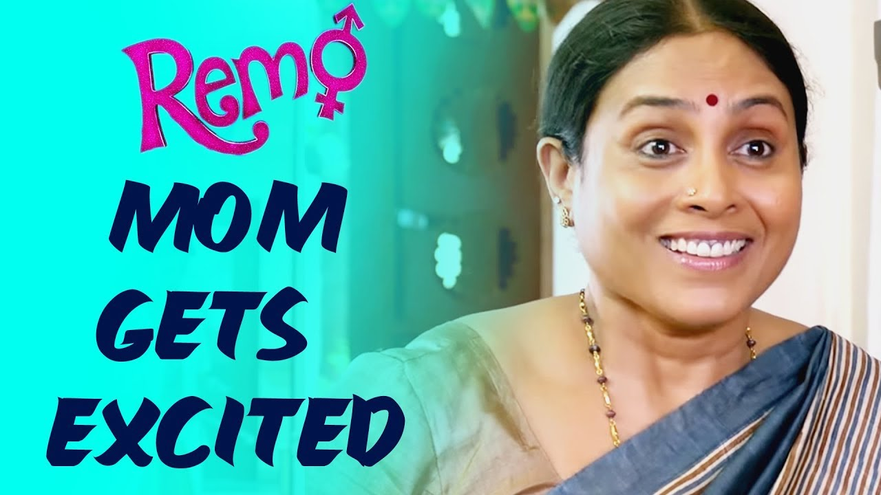 Download Remo Scene  - Mom Gets Excited | Sivakarthikeyan, Keerthy Suresh | Tamil Blockbuster