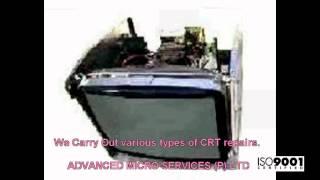 Industrial Monitor,CRT Repairs @ Advanced Micro Services Pvt. Ltd,Bangalore