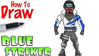 How to Draw Blue Striker | Fortnite