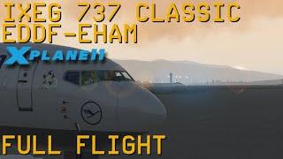 Full Flight   IXEG 737 Classic   Frankfurt/Main to Amsterdam   X-Plane 11