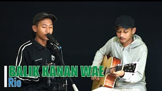 Download BALIK KANAN WAE - Happy Asmara | Live Cover Akustik Oleh Rio