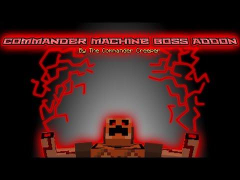 Commander Machine Boss Addon (upgraded)