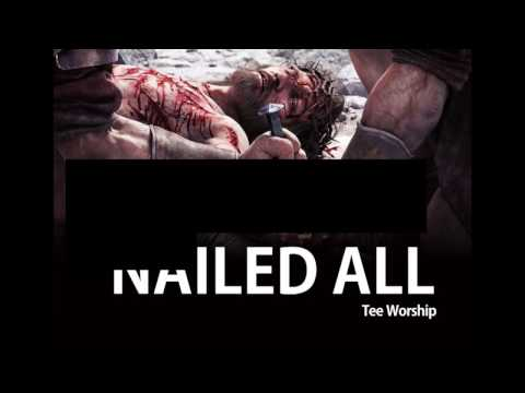 Nailed All lyrical video by Tee Worship