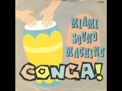 Gloria Estefan & Miami Sound Machine  Conga