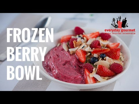 Frozen Berry Bowl | Everyday Gourmet S7 E41