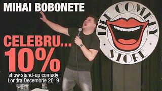 Mihai Bobonete: Celebru...10% ( Show integral Stand Up Comedy - The Comedy Store).