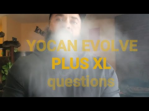 Yocan evolve plus XL FAQ