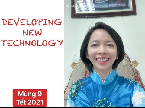 SPEAKING TOEFLIBT CĂN BẢN - DEVELOPING NEW TECHNOLOGY