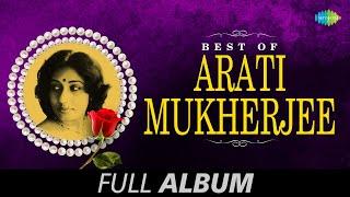 Best of Arati Mukherjee | Bengali Movie Songs Jukebox | Arati Mukherjee Songs