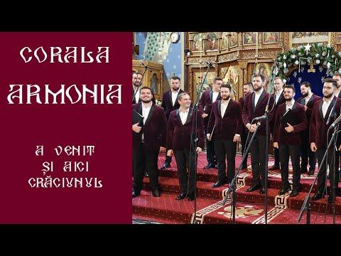 09 - Corala ARMONIA - A Venit Si-aici Craciunul (Concert Satu Mare, Catedrala Ortodoxa)