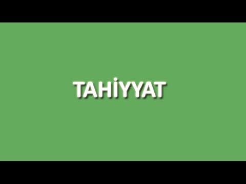Tahiyyat ( Ettehiyyatü )Arapça ve Türkçe Oku Dinle İzle - www.oku.gen.tr