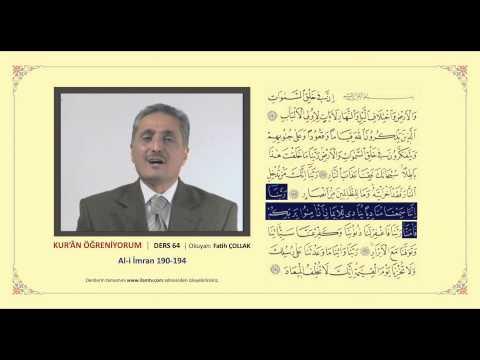 Kuran Öğreniyorum 64 - Al-i İmran Suresi 190-194. Ayetler (Fatih Çollak)