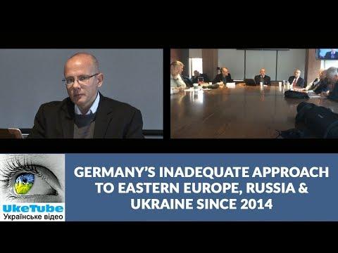 German Ostpolitik & Ukraine: Berlin's Approach to Russia After Annexation of Crimea, Andreas Umland
