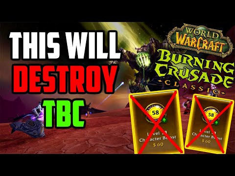 Level 58 Boosts will DESTROY Classic TBC |