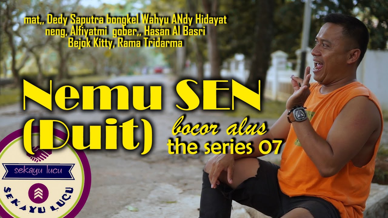 NEMU SEN ( UANG ) | SEKAYU LUCU | Bocor Alus The Series Eps. 07