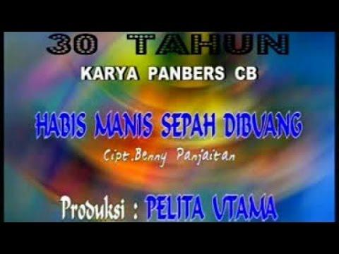PANBERS - HABIS MANIS SEPAH DIBUANG