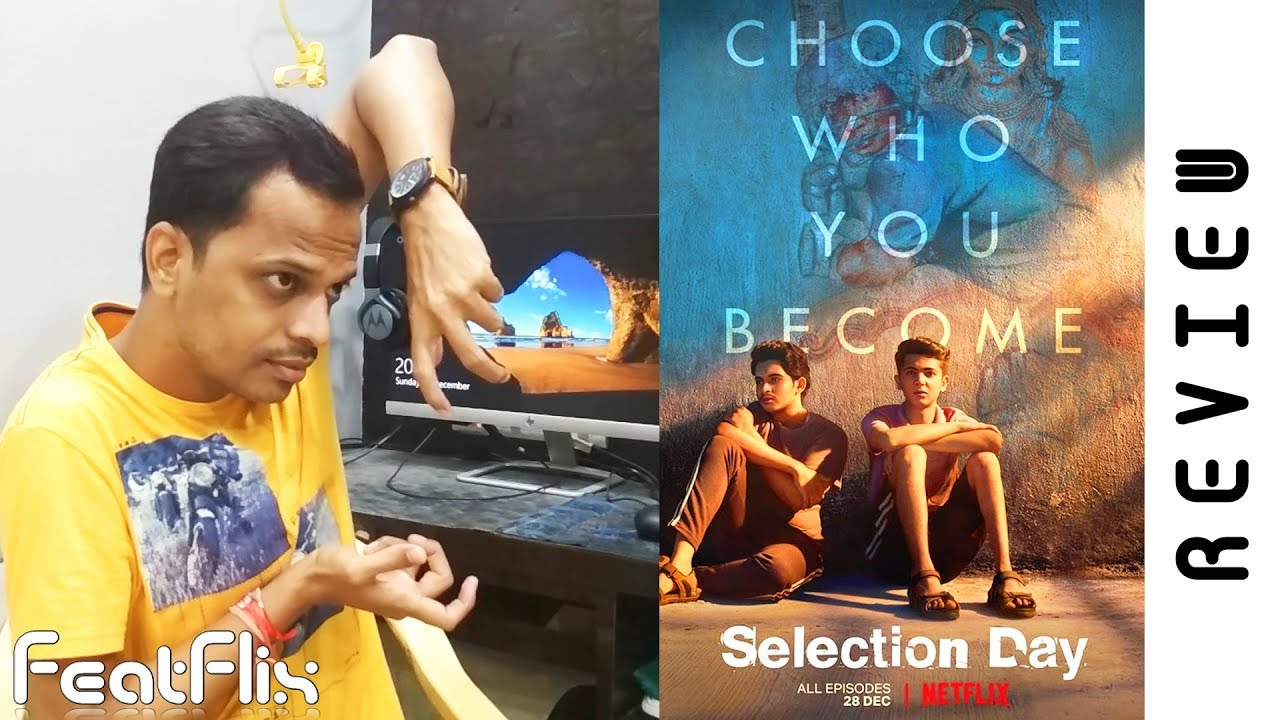 Selection Day (2018) Season 1 Episode 1-6 Netflix Sport, Drama Tv Series  Review In Hindi | FeatFlix