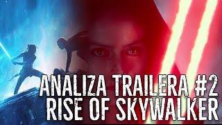 PEŁNA ANALIZA Trailera Rise of Skywalker + TEORIE