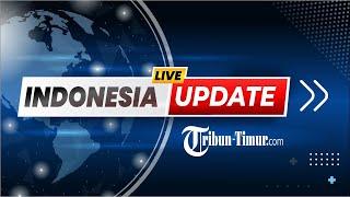🔴 LIVE UPDATE PETANG TRIBUN NETWORK INDONESIA : SENIN, 27 SEPTEMBER 2021