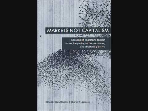 """Markets Freed from Capitalism"", read by Stephanie Murphy in the Markets Not Capitalism Audiobook"