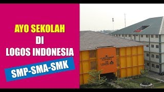 YAYASAN LOGOS INDONESIA SMP SMA SMK