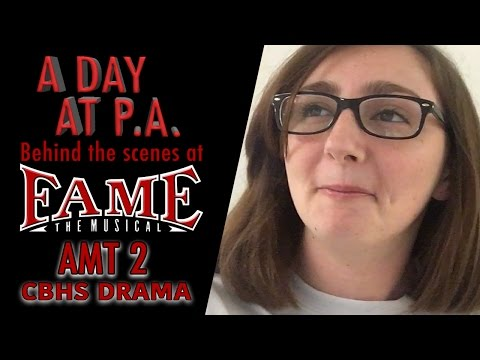 Episode 1: A Day at P.A. - Backstage at FAME THE MUSICAL