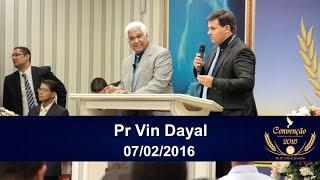 Convenção 2016 | Pastor Vin Dayal | 3º Dia: 07/02/2016