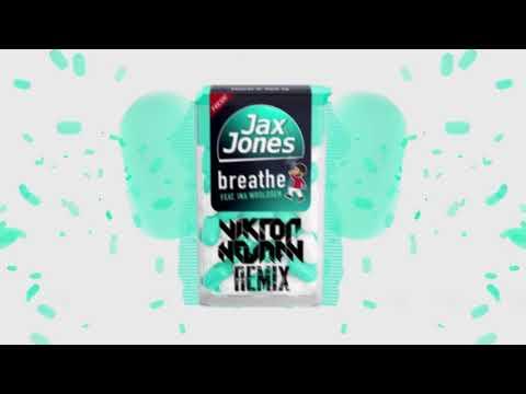Jax Jones ft Ina Wroldsen - Breathe (Viktor Newman Remix)